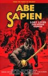 ABE SAPIEN VOL 09 LOST LIVES AND OTHER STORIES SC (SALEństwo)