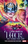 MIGHTY THOR TP VOL 03 ASGARD SHIAR WAR