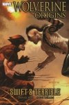 WOLVERINE ORIGINS VOL 03 SWIFT AND TERRIBLE SC