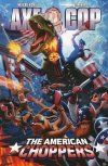 AXE COP VOL 06 THE AMERICAN CHOPPERS SC