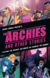 ARCHIES AND OTHER STORIES SC