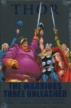 THOR THE WARRIORS THREE UNLEASHED HC (STANDARD COVER)