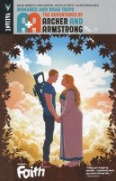 A AND A THE ADVENTURES OF ARCHER AND ARMSTRONG VOL 02 ROMANCE AND ROAD TRIPS SC