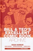 BILL AND TEDS EXCELLENT COMIC BOOK ARCHIVE HC