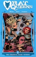 RAT QUEENS VOL 05 THE COLOSSAL MAGIC NOTHING SC