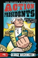 ACTION PRESIDENTS HC BOOK 01 GEORGE WASHINGTON *