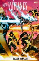 NEW MUTANTS BY ZEB WELLS THE COMPLETE COLLECTION SC (SUPERCENA przelicznik 2.80)