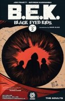 BLACK-EYED KIDS VOL 02 THE ADULTS SC