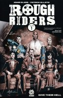 ROUGH RIDERS VOL 01 GIVE THEM HELL SC