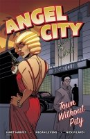 ANGEL CITY TOWN WITHOUT PITY SC **