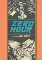 EC ZERO HOUR AND OTHER STORIES BY JACK KAMEN HC **