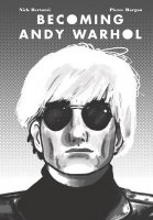 BECOMING ANDY WARHOL GN *