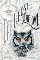 GHOST THE OWL HC (DELUXE)