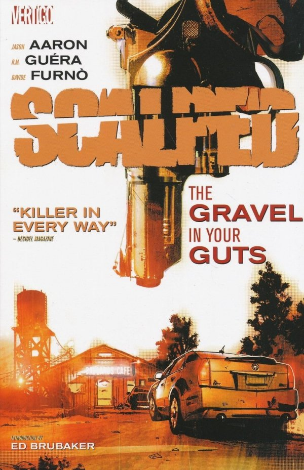 SCALPED VOL 04 THE GRAVEL IN YOUR GUTS SC