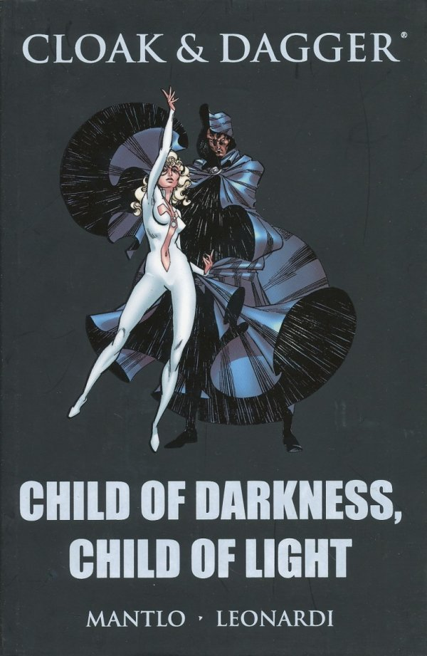 CLOAK AND DAGGER CHILD OF DARKNESS CHILD OF LIGHT HC (STANDARD COVER)