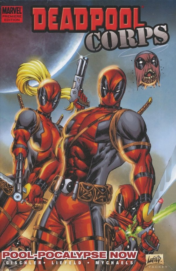 DEADPOOL CORPS VOL 01 POOL-POCALYPSE NOW HC *