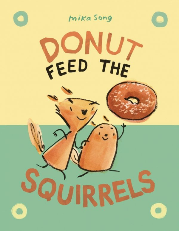 NORMA AND BELLY YR GN VOL 01 DONUT FEED SQUIRRELS *