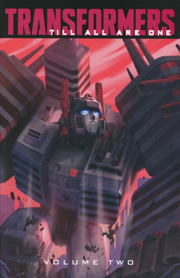 TRANSFORMERS TILL ALL ARE ONE TP VOL 02