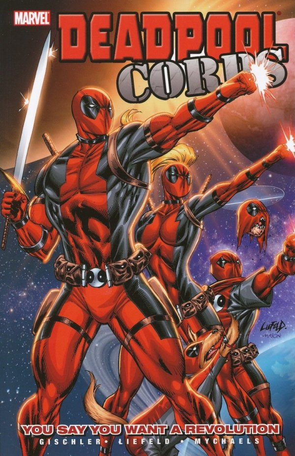 DEADPOOL CORPS VOL 02 YOU SAY YOU WANT A REVOLUTION SC *