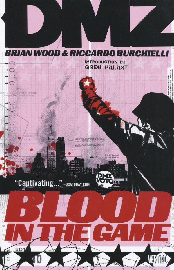 DMZ VOL 06 BLOOD IN THE GAME SC