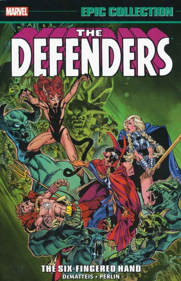 DEFENDERS EPIC COLLECTION THE SIX-FINGERED HAND SAGA SC