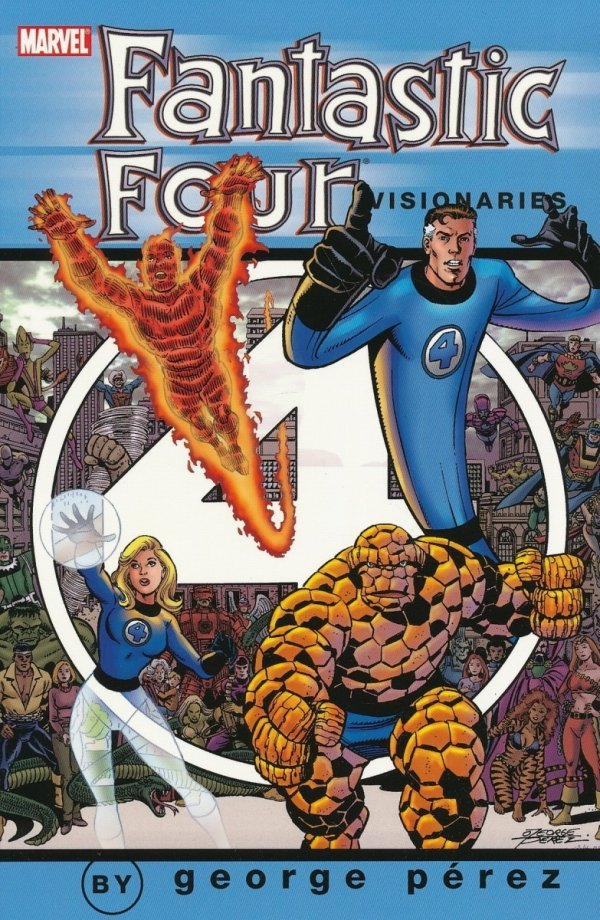 FANTASTIC FOUR VISIONARIES PEREZ VOL 01 SC