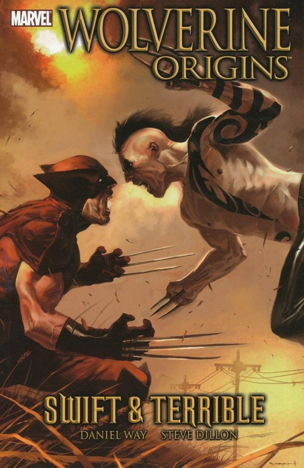 WOLVERINE ORIGINS TP VOL 03 SWIFT AND TERRIBLE