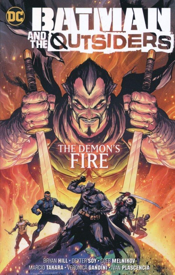 BATMAN & THE OUTSIDERS VOL 03 THE DEMONS FIRE TP