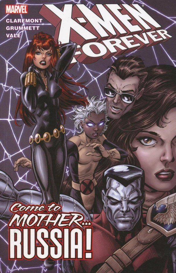 X-MEN FOREVER VOL 03 COME TO MOTHER RUSSIA SC