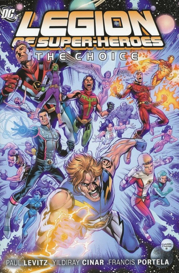 LEGION OF SUPER-HEROES VOL 01 THE CHOICE HC