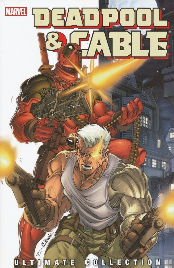 DEADPOOL AND CABLE ULTIMATE COLLECTION VOL 01 SC