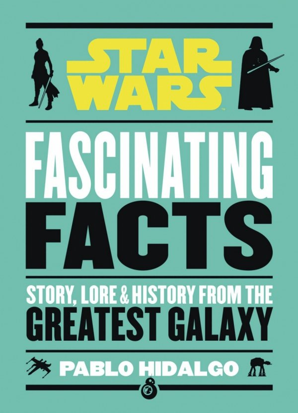 STAR WARS FASCINATING FACTS HC *