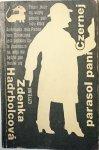 PARASOL PANI CZERNEJ - Zdenka Hadrbolcova 1982
