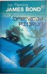 JAMES BOND 007 OPERACJA PIORUN - Ian Fleming 2008