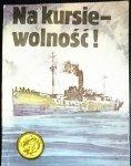ŻÓŁTY TYGRYS: NA KURSIE - WOLNOŚĆ! - Obertyński 1987