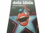 DOLA IDOLA - Marian Butrym 1985