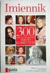 IMIENNIK. 300 IMION KOBIECYCH - Teresa Walczak