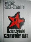DZIERŻYŃSKI CZERWONY KAT - Jaxa-Ronikier 1990