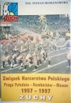 ZUCHY 1957-1997 ZWIĄZEK HARCERSTWA POLSKIEGO. PRAGA POŁUDNIE - REMBERTÓW - WAWER