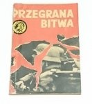 ŻÓŁTY TYGRYS: PRZEGRANA BITWA - Moczulski 1966
