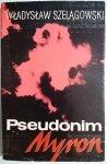 PSEUDONIM MYRON - Władysław Szelągowski 1974