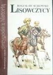 LISOWCZYCY - Bogusław Sujkowski 1988