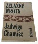 ŻELAZNE WROTA - Jadwiga Chamiec (1988)