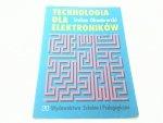 TECHNOLOGIA DLA ELEKTRONIKÓW - Okoniewski (1996)