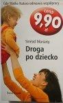 DROGA PO DZIECKO - Sinead Moriarty 2007