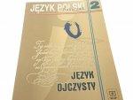 JĘZYK OJCZYSTY 2 PODRĘCZNIK - Orłowa (2006)