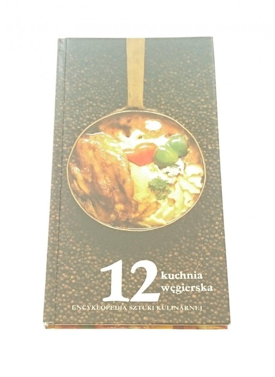 Encyklopedia Sztuki Kulinarnej 12 K Węgierska
