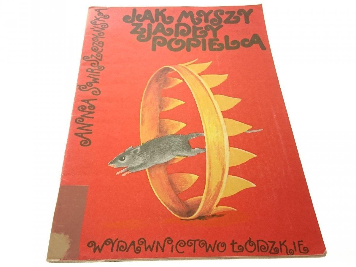 Jak Myszy Zjadły Popiela Anna świrszczyńska 1983