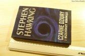 CZARNE DZIURY I WSZECHŚWIATY NIEMOWLĘCE - Hawking