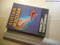 MROCZNY KRZYŻOWIEC - Alistair MacLean 1989